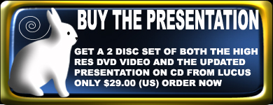 Buy The Rabbit Hole Presentation and the High Resolution DVD Video
